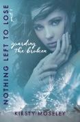 GUARDING THE BROKEN - EBOOK COVER