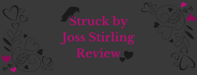 Struck by Joss Stirling Review.png